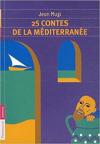 Livre gratuits en ligne 25 contes de la Méditerranée pdf epub
