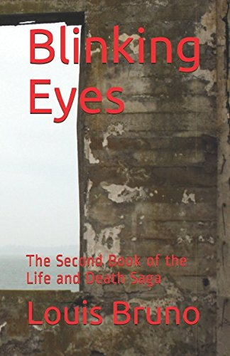 Blinking Eyes: The Second Book of the Life and Death Saga