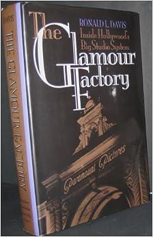 Descargar Torrents The Glamour Factory: Inside Hollywood's Big Studio System Torrent PDF