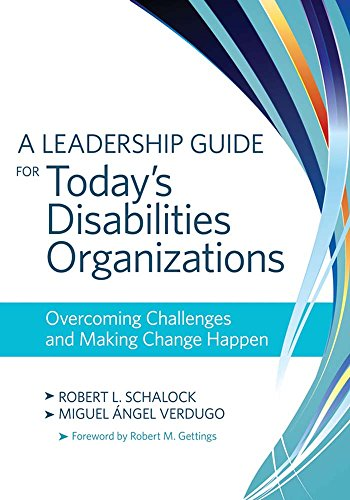 A Leadership Guide for Today's Disabilities Organizations: Overcoming Challenges and Making Change Happen (Mp Service Management compare prices)