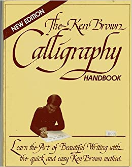 The Ken Brown Calligraphy Booklet Learn The Art Of
