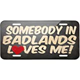 Metal License Plate Somebody in Badlands Loves me, South Dakota, National park