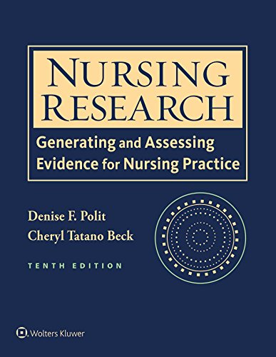 Nursing Research: Generating and Assessing Evidence for Nursing ()