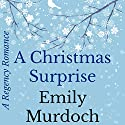 A Christmas Surprise Audiobook by Emily Murdoch Narrated by Virginia Ferguson