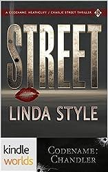 Codename: Chandler: STREET (Kindle Worlds Novella) (Street Law Prequel Book 1)