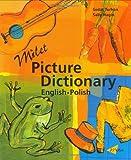 Milet Picture Dictionary (Polish-English): Milet Picture Dictionary (polish-english) English-Polish (Milet Picture Dictionaries)