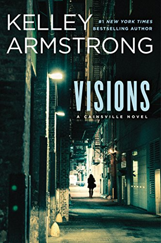 Visions (A Cainsville Novel Book 2)