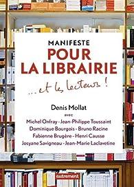 Manifeste pour la librairie par Denis Mollat