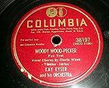 78 RPM, Kay Kyser, Woody Woodpecker, Columbia 38197, 1947