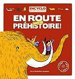 """Afficher """"En route vers la Préhistoire !"""""""