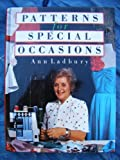Patterns for Special Occasions, Ann Ladbury, 0713456175