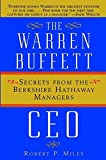 img - for The Warren Buffett CEO: Secrets of the Berkshire Hathaway Managers book / textbook / text book