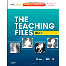 By Nestor L. Muller MD PhD - The Teaching Files: Chest: Expert Consult - Online and Print, 1e (Teaching Files in Radiology) (1 Har/Psc)