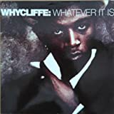 Whycliffe - Whatever It Is ... - MCA Records - MCT 17527 - MCST 1518