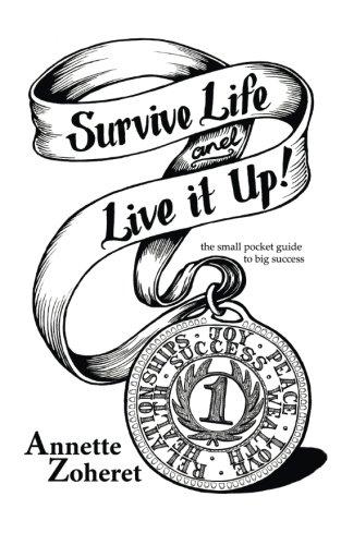 Survive Life Live Up Success