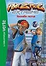 Foot 2 rue Extrême, tome 1 : Nouvelle recrue par Télé Images Kids