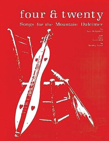 Four & Twenty Songs for the Mountain Dulcimer - Dulcimer Book
