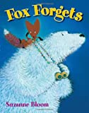 Fox Forgets (Goose and Bear stories)