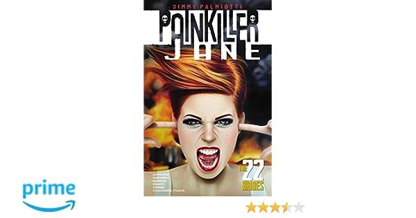 Amazon.com: Painkiller Jane: The 22 Brides (9780785154570): Jimmy Palmiotti, Juan Santacruz, Steve Mannion: Books