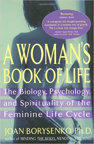 Amazon a womans book of life the biology psychology and a womans book of life the biology psychology and spirituality of the feminine life cycle 1st riverhead trade pbk ed edition fandeluxe Choice Image