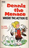 Dennis the Menace, Hank Ketcham, 0449136698