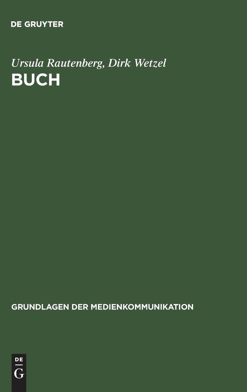 Buch (Grundlagen der Medienkommunikation, Band 11)