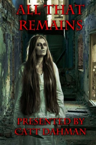 Audiobook cover from All That Remains by catt Dahman