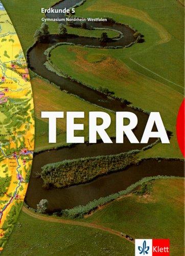 TERRA Erdkunde für Nordrhein-Westfalen - Ausgabe für Gymnasien (Bisherige Ausgabe)/Schülerband 5. Schuljahr