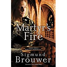 Martyr's Fire: Book 3 in the Merlin's Immortals series