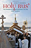 img - for Holy Rus': The Rebirth of Orthodoxy in the New Russia book / textbook / text book
