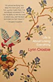 Life Is about Losing Everything, Lynn Crosbie, 1770890033