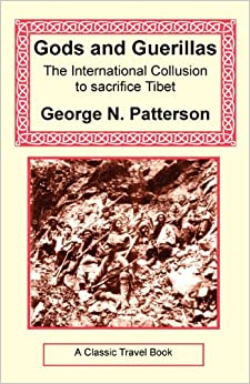 Book Gods and Guerrillas - The International Collusion to Sacrifice Tibet