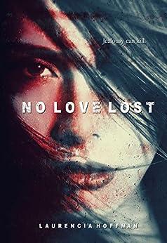 No Love Lost by [Hoffman, Laurencia]