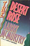 The Desert Rose, Larry McMurtry, 0671494236