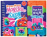 Pom-Pom Monster Salon, Scholastic, Inc. Staff and April Chorba, 054534624X