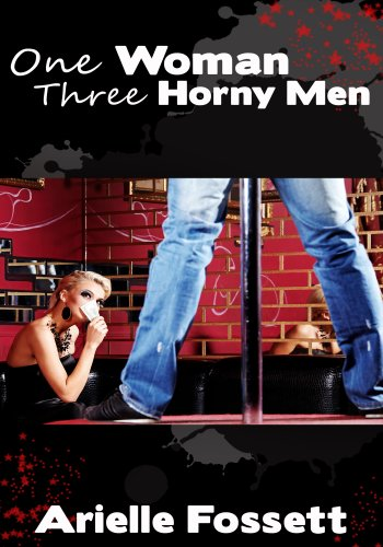Women's Erotica: One Woman, Three Horny Men