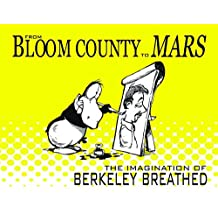 From Bloom County to Mars: The Imagination of Berkeley Breathed