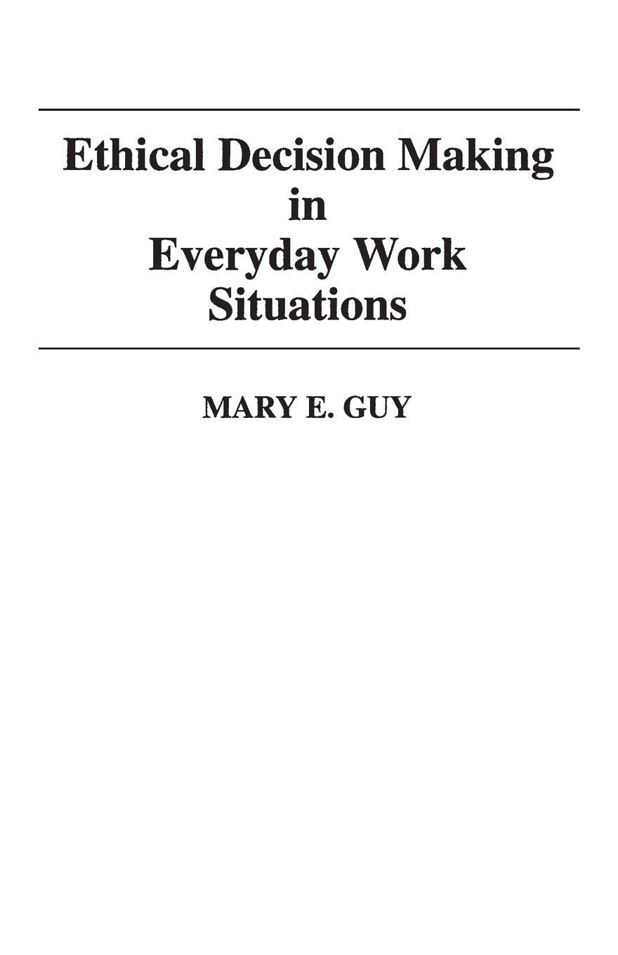 Ethical Decision Making in Everyday Work Situations: Amazon.de: Mary E. Guy:  Fremdsprachige Bücher