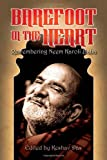 Barefoot in the Heart, Keshav Das, 098392712X
