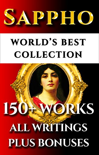 Sappho complete works worlds best ultimate collection multiple sappho complete works worlds best ultimate collection multiple ancient and new translations of all fandeluxe Gallery