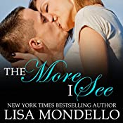 The More I See: Texas Hearts, Book 3 | Lisa Mondello