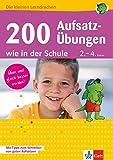 Klett 200 Aufsatz-Übungen wie in der Schule: Deutsch 2.-4. Klasse (Die kleinen Lerndrachen)