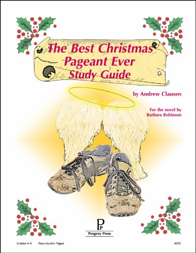 The Best Christmas Pageant Ever Study Guide (The Best Christmas Pageant Ever By Barbara Robinson)