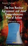 img - for Iran Nuclear Agreement & Joint Comprehensive Plan of Action (Politics and Economics of the Middle East) book / textbook / text book