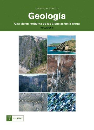 Descargar Libro Geología : Una Visión Moderna De Las Ciencias De La Tierra Bastida Fernando