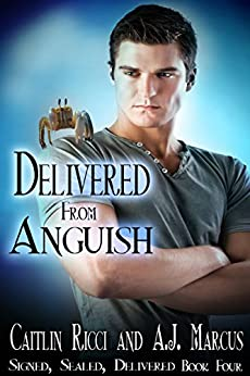 Delivered from Anguish (Signed, Sealed, Delivered Book 4) by [Ricci, Caitlin, Marcus, A.J.]