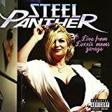 Live from Lexxi's Mom's Garage by Steel Panther (2016-05-04)