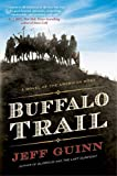 Buffalo Trail: A Novel of the American West (A Cash McLendon Novel)