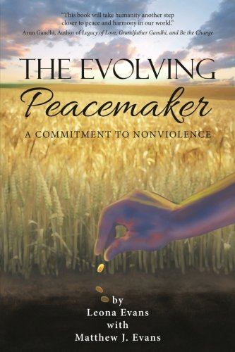 The Evolving Peacemaker: A Commitment to Nonviolence pdf epub