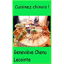 Cuisinez chinois ! (French Edition)